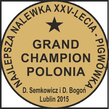 Najlepsza polska nalewka - Grand Champion Polonia